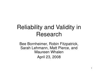 Reliability and Validity in Research