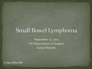 Small Bowel Lymphoma