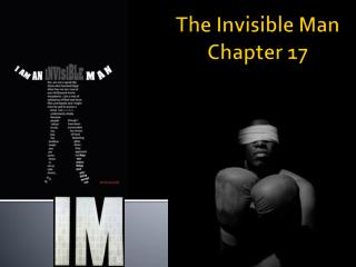 The Invisible Man Chapter 17