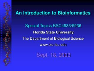 An Introduction to Bioinformatics