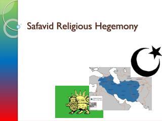 Safavid Religious Hegemony