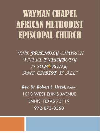 WAYMAN CHAPEL AFRICAN METHODIST EPISCOPAL CHURCH
