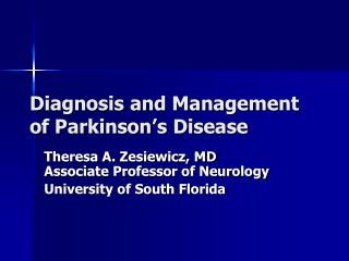 Diagnosis and Management of Parkinson