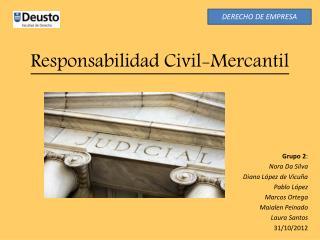 Responsabilidad Civil-Mercantil