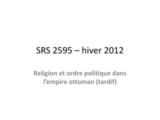 SRS 2595 – hiver 2012