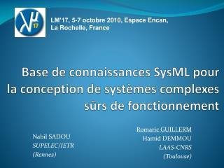 Base de connaissances SysML pour la conception de systèmes complexes sûrs de fonctionnement