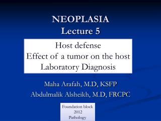 NEOPLASIA Lecture 5