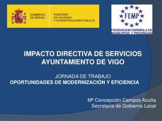 IMPACTO DIRECTIVA DE SERVICIOS  AYUNTAMIENTO DE VIGO JORNADA DE TRABAJO