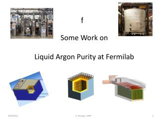 Some Work on Liquid Argon Purity at Fermilab