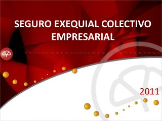 SEGURO EXEQUIAL COLECTIVO EMPRESARIAL