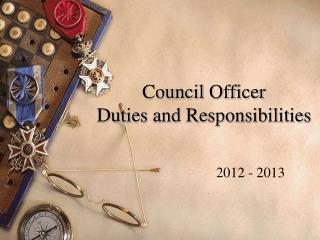 Council Officer  Duties and Responsibilities