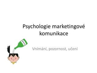 Psychologie marketingové komunikace