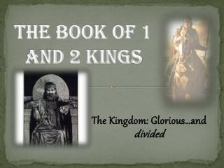 The Book of 1 and 2 Kings