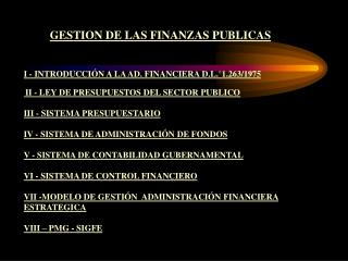I  -  INTRODUCCIÓN A LA AD. FINANCIERA D.L.°1.263/1975
