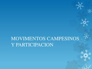 MOVIMENTOS CAMPESINOS Y PARTICIPACION