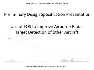 Use of FOS to Improve Airborne Radar Target Detection of other Aircraft