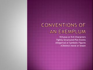 Conventions of an Exemplum