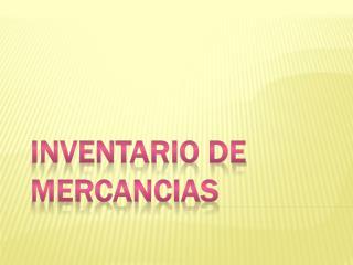 INVENTARIO DE MERCANCIAS