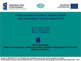 Projekt nr  WND-POIG  01.01.01-00-009/09  jest współfinansowany przez Unię Europejską ze środków