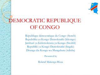 DEMOCRATIC REPUBLIQUE      OF  CONGO