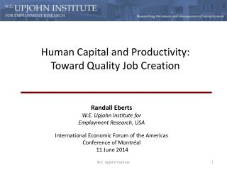 Human Capital and Productivity:  Toward Quality Job Creation