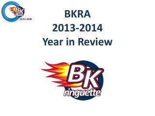 BKRA 2013-2014 Year in Review
