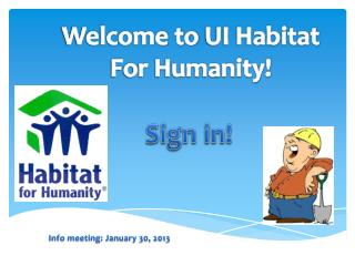 Welcome to  UI Habitat For Humanity!