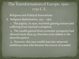 The Transformation of Europe, 1500 – 1750 C.E.