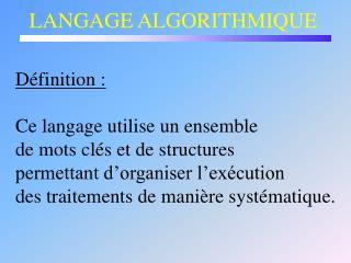LANGAGE ALGORITHMIQUE