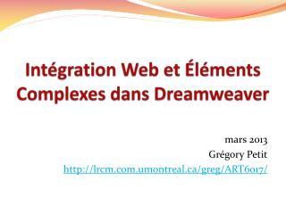 Intégration Web et Éléments Complexes dans Dreamweaver