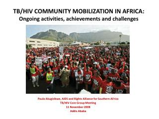 TBHIV COMMUNITY MOBILIZATION IN AFRICA: Ongoing activities ...