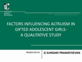 FACTors  influencing altruism in gifted adolescent girls- A qualitative study