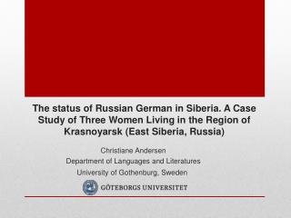 Christiane Andersen Department of Languages  and  Literatures University  of  Gothenburg, Sweden