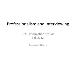 Professionalism and Interviewing
