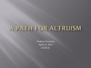 A path for altruism
