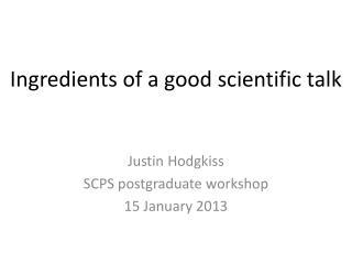 Ingredients of a good scientific talk