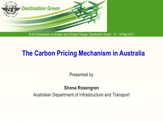 The Carbon Pricing Mechanism in Australia