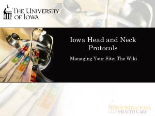Iowa Head and Neck Protocols