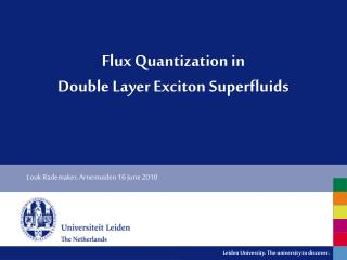 Flux Quantization in  Double Layer Exciton  Superfluids