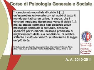 Corso di Psicologia Generale e Sociale