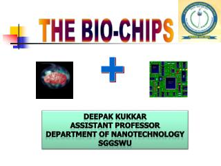THE BIO-CHIPS