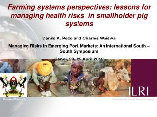Farming systems perspectives: lessons for managing health risks  in smallholder pig systems