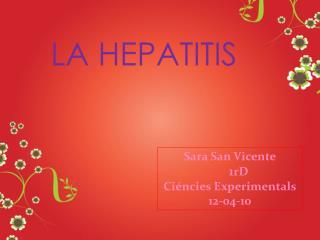 Sara San Vicente 1 rD Ciéncies  Experimentals 12-04-10
