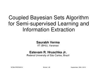 Coupled Bayesian Sets Algorithm for Semi-supervised Learning and Information Extraction