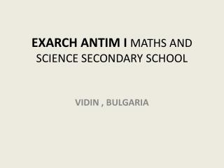 EXARCH ANTIM I MATHS AND SCIENCE SECONDARY SCHOOL