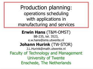 Production planning: operations scheduling with applications ...