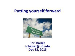 Putting yourself forward