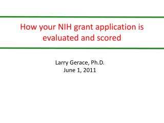 How your NIH grant application is evaluated and scored