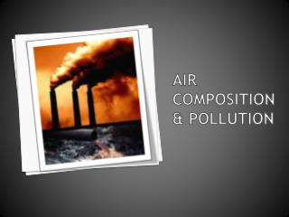 Air composition & pollution