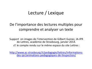 Lecture /  Lexique De l'importance des lectures multiples pour comprendre et analyser un texte